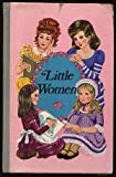 Little women (Raintrees illustrated classics)
