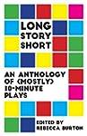 Long Story Short: An Anthology of (Mo...