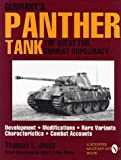 Germanys Panther Tank: The Quest for Combat Supremacy (Schiffer Military/Aviation History)