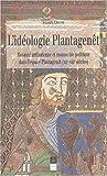 echange, troc Amaury Chauou - L'idéologie Plantagenêt
