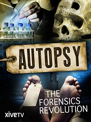 Autopsy: The Forensics Revolution