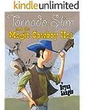 Tornado Slim and the Magic Cowboy Hat