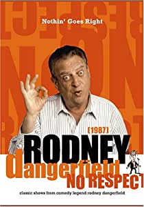 Rodney Dangerfield: Nothin' Goes Right (1987)