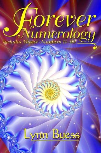 Forever Numerology, Lynn Buess