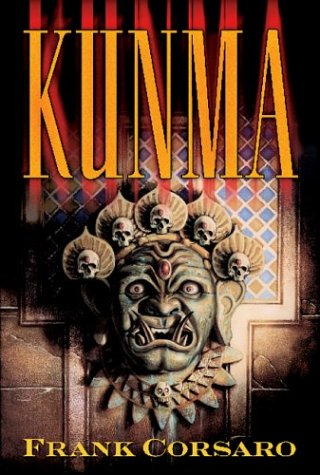Kunma, Frank Corsaro