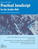 Practical Javascript for the Usable Web (1590591895) by Wilton, Paul