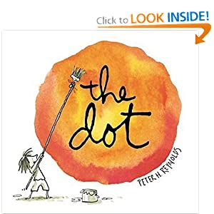 The Dot (Irma S and James H Black Honor for Excellence in Children's Literature (Awards))