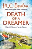 M.C. Beaton Death of a Dreamer (Hamish Macbeth)