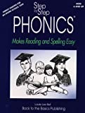 Step by Step Phonics: Makes Reading and Spelling Easy