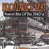 echange, troc Various Artists - Broadways Best: Musical Hits of 1940's