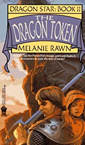 The Dragon Token (Dragon Star, Book 2) by Melanie Rawn
