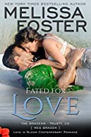 Fated for Love (Love in Bloom: The Bradens) (English Edition)