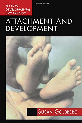 Attachment And Development (International Texts In Developmental Psychology) front-712619