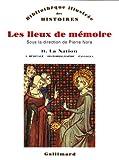 echange, troc  - Les lieux de mémoire, tome 2 : La Nation - Héritage, historiographie, paysages