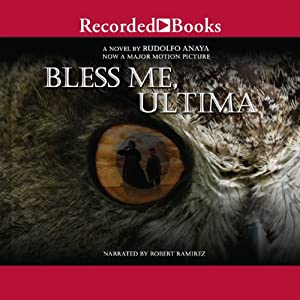 Bless Me, Ultima Audiobook