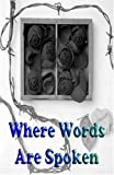 img - for Where Words Are Spoken book / textbook / text book