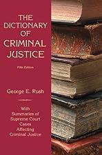 The Dictionary of Criminal Justice by Connie Estrada Ireland