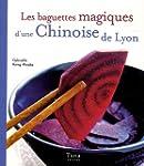 Les baguettes magiques d'une Chinoise...
