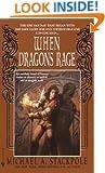 When Dragons Rage (The DragonCrown War Cycle, Book 2)