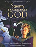img - for Sammy Experiences God: An Experiencing God at Home Storybook book / textbook / text book