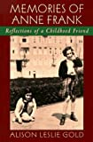 img - for Memories of Anne Frank: Reflections of a Childhood Friend by Gold, Alison Leslie (October 1, 1997) Library Binding book / textbook / text book