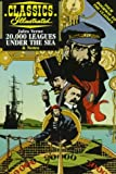 20,000 Leagues Under the Sea (Classics Illustrated) (1578400325) by Jules Verne