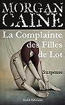Les Filles de Loth, tome 1 : La Complainte des Filles de Lot par Caine