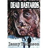Dead Bastardsby Jenny Thomson
