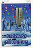 The Blizzard of the Millennium