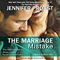 The Marriage Mistake Audiobook by Jennifer Probst Narrated by Madeleine Maby