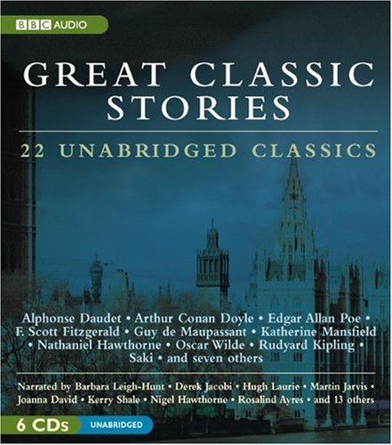 Great Classic Stories: 22 Unabridged Classics
