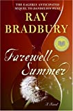 Farewell Summer: A Novel