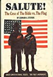 img - for Salute! The Case of The Bible vs. The Flag (Great Constitutional Issues: The First Amendment) book / textbook / text book