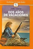 Dos anos de vacaciones / Two Years' Vacation (Spanish Edition)