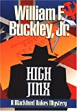 High Jinx: A Blackford Oakes Novel (0385194439) by Buckley, William F.