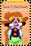 Boo.. and I Mean It! (Junie B., First Grader) (A Stepping Stone Book(TM)) (0375828060) by Park, Barbara