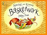 Schnitzel Von Krumm's Basketwork (Hairy Maclary and Friends)