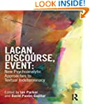 Lacan, Discourse, Event: New Psychoan...