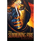 The Summoning Fire ~ David Michael