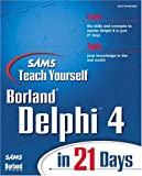 Sams Teach Yourself Delphi 4 in 21 Days