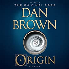 Origin: A Novel Audiobook by Dan Brown Narrated by To Be Announced