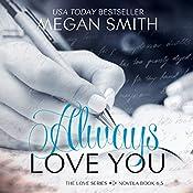 Always Love You | Megan Smith