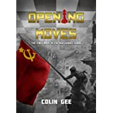 Opening Moves (The Red Gambit Series) ~ Colin Gee