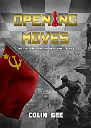 Opening Moves (The Red Gambit Series)