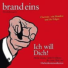 brand eins audio: Markenkommunikation Audiomagazin von  brand eins Gesprochen von: Michael Bideller, Anja Mentzendorff, Elga Schütz
