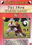 echange, troc Tui Shou Étude des poussées de mains du Taiji Quan traditionnel Vol.2