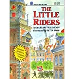 img - for [ The Little Riders [ THE LITTLE RIDERS ] By Shemin, Margaretha ( Author )Apr-21-1993 Paperback book / textbook / text book