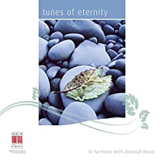 Tunes of Eternity (In Harmony with Classical Music)