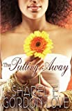 img - for The Putting Away (Peace in the Storm Publishing Presents) by Sharel E. Gordon-Love (2011-05-01) book / textbook / text book