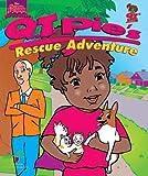 Q. T. Pie's Rescue Adventure (The Adventures of Q. T. Pie, 3)